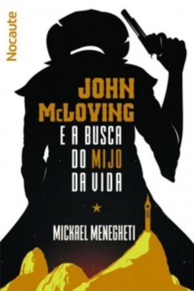 John McLoving: Faroeste num Brasil diferente